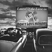 Don't Love Nobody von Laurel