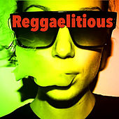 Reggaelitious by Various Artists