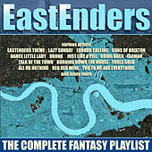 Eastenders - The Complete Fantasy Playlist de Various Artists