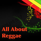 All About Reggae by Various Artists