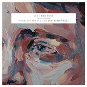 Correspondence (An Instrumental) by Levi the Poet