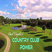 Country Club Power by Paul Taylor