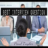 Best Interview Question by Paul Taylor