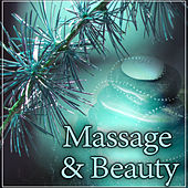 Massage & Beauty – New Age Sounds for Spa & Wellness, Deep Relaxation, Healing Nature Sounds for Classic Massage, Hot Stone Massage de Massage Tribe