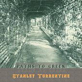 Path To Green by Stanley Turrentine
