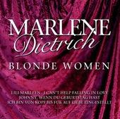 Blonde Women by Marlene Dietrich