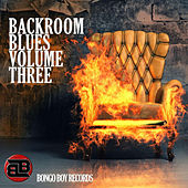 Bongo Boy Records: Backroom Blues, Vol. 3 von Various Artists
