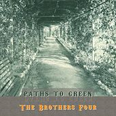 Path To Green by The Brothers Four