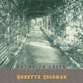 Path To Green von Ornette Coleman