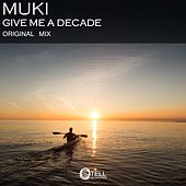 Give Me A Decade by Muki