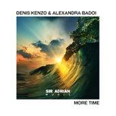 More Time von Denis Kenzo