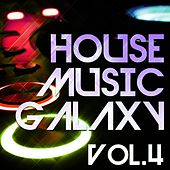 House Music Galaxy, Vol. 4 - EP von Various Artists
