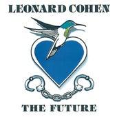 The Future by Leonard Cohen