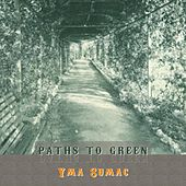 Path To Green von Yma Sumac