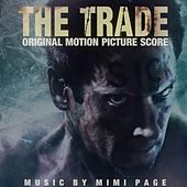 The Trade (Original Motion Picture Soundtrack) by Mimi Page