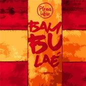 Bambulae by Plena Libre