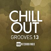 Chill Out Grooves, Vol. 13 - EP by Various Artists