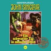 Tonstudio Braun, Folge 34: Ein schwarzer Tag in meinem Leben von John Sinclair