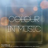 Music Machine - Single by Fauvrelle