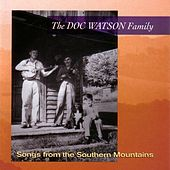 Songs From The Southern Mountains by The Doc Watson Family