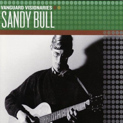 Vanguard Visionaries by Sandy Bull