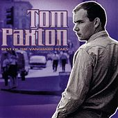Best Of The Vanguard Years by Tom Paxton