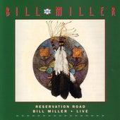 Reservation Road:  Live by Bill Miller