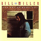 The Art Of Survival by Bill Miller