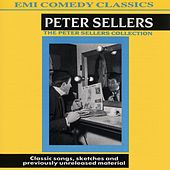 The Peter Sellers Collection by Peter Sellers