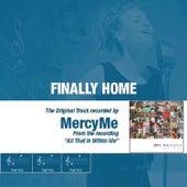 Finally Home by MercyMe