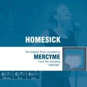Homesick by MercyMe