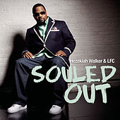 Souled Out de Hezekiah Walker