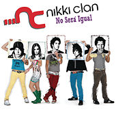 No Sera Igual de Nikki Clan