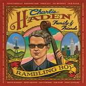 Charlie Haden Family & Friends - Rambling Boy by Charlie Haden
