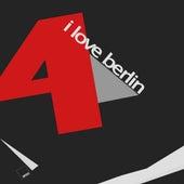 I love Berlin - Vol.4 de Various Artists