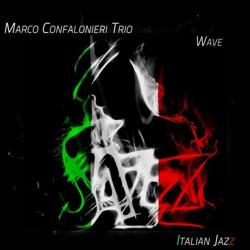 Wave - Italian Jazz by Marco Confalonieri Trio