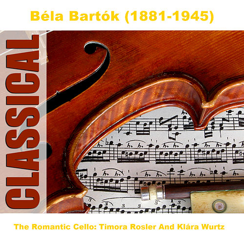 The Romantic Cello: Timora Rosler And Kl by Various Artists