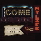 Come & Share My Life de J-Livi