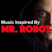 Music Inspired By 'Mr Robot' de Various Artists