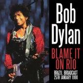 Blame It on Rio (Live) de Bob Dylan