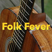 Folk Fever by Various Artists