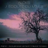 Alors j'écoute du Miles Davis (Piano - Acoustique Version Tribute To Navii) von Fabian Laumont