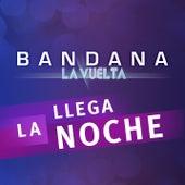 Llega la Noche (Del Álbum