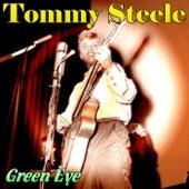 Green Eye by Tommy Steele