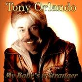 My Baby's a Stranger de Tony Orlando