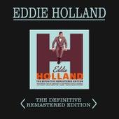 Eddie Holland: The Definitive Remastered Edition (Plus 15 Bonus Tracks) by Eddie Holland