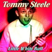 Little White Bull by Tommy Steele