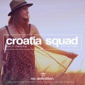 The D Machine - The Remixes de Croatia Squad