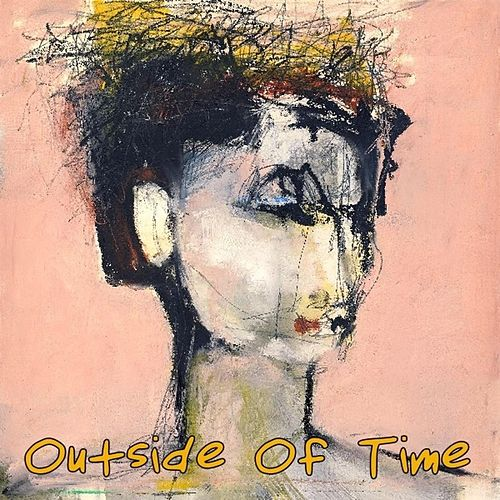 Outside of Time by Rick Shaffer