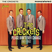 Please Don't Ever Change 1961-62 by Various Artists